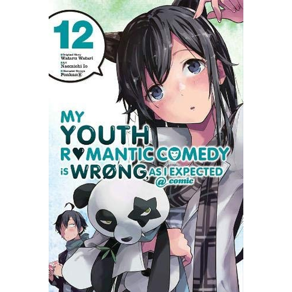 My Youth Romantic Comedy is Wrong, As I Expected @ comic, Vol. 12 (manga) (My Youth Romantic Comedy Is Wrong, as I Expected @ Comic (Ma)