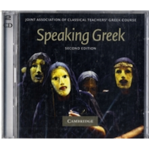 Speaking Greek 2 Audio CD set by Joint Association of Classical Teachers (CD-Audio, 2008)