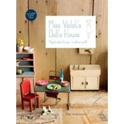 Miss Violet's Doll's House : Magical makes for your miniature world