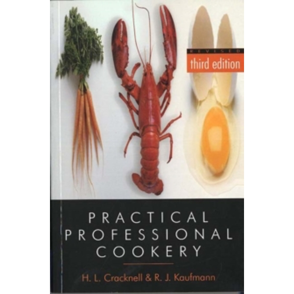 Practical Professional Cookery by H. L. Cracknell, R. J. Kaufmann (Paperback, 1999)