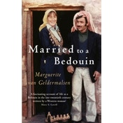 Married To A Bedouin by Marguerite Van Geldermalsen (Paperback, 2009)