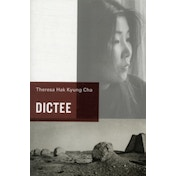 Dictee by Theresa Hak Kyung Cha (Paperback, 2009)