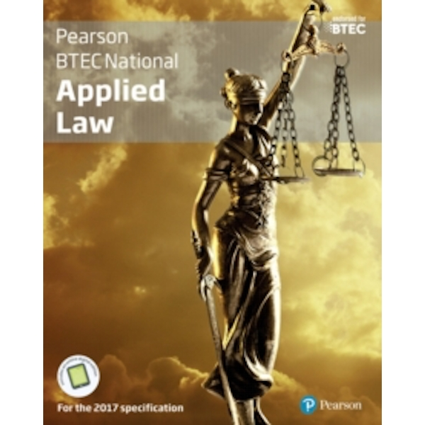 BTEC National Applied Law student book + Active book : For the 2017 specifications