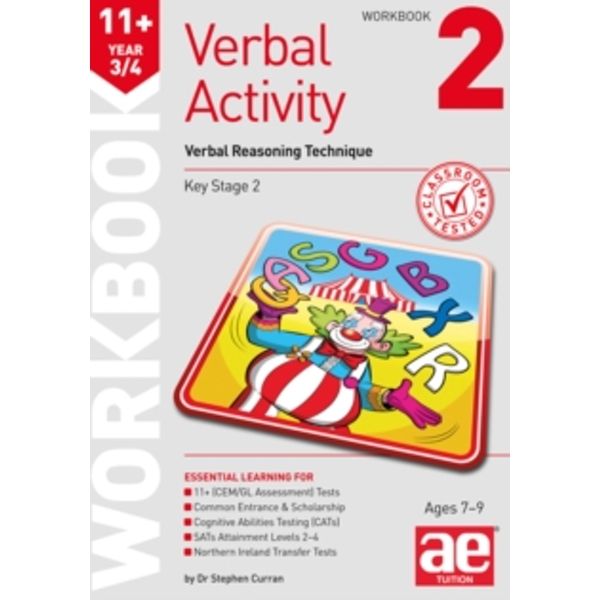 11+ Verbal Activity Year 3/4 Workbook 2 : Verbal Reasoning Technique