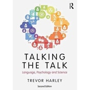 Talking the Talk: Language, Psychology and Science by Trevor A. Harley (Paperback, 2017)