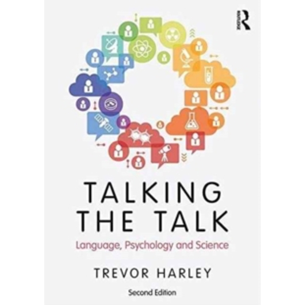 Talking the Talk : Language, Psychology and Science