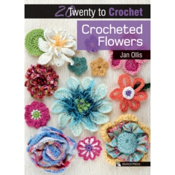 Twenty to Make: Crocheted Flowers by Jan Ollis (Paperback, 2011)