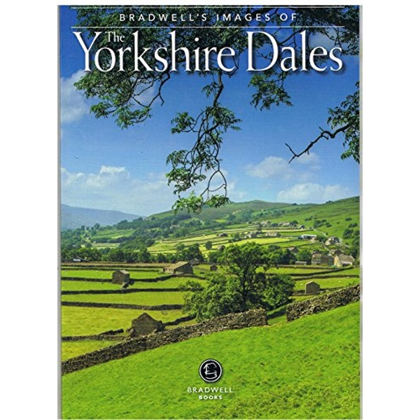 Bradwell's Images of the Yorkshire Dales by Andy Caffrey, Sue Caffrey (Paperback, 2014)