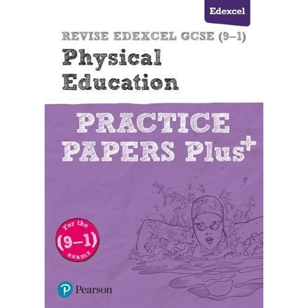 REVISE Edexcel GCSE (9-1) Physical Education Practice Papers Plus: for the 2016 qualifications by Pearson Education Limited(Paperback)