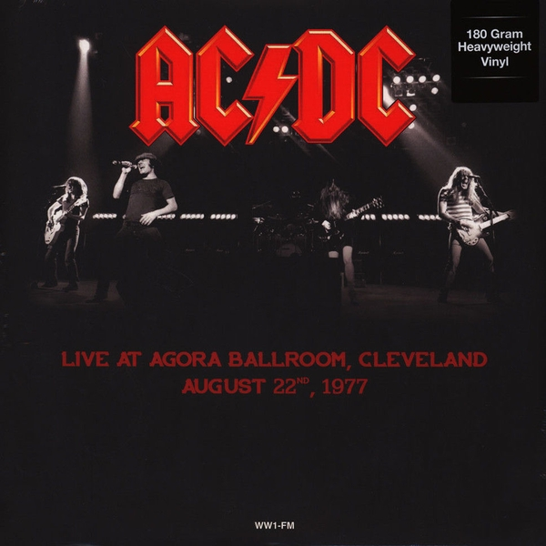 AC/DC – Live At Agora Ballroom, Cleveland, August 22, 1977 Limited Edition Vinyl
