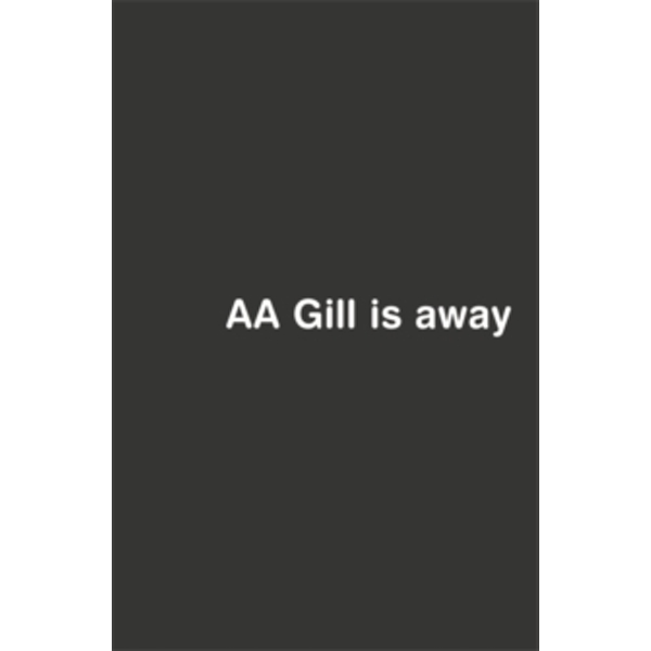 AA Gill is Away by Adrian Gill (Paperback, 2003)