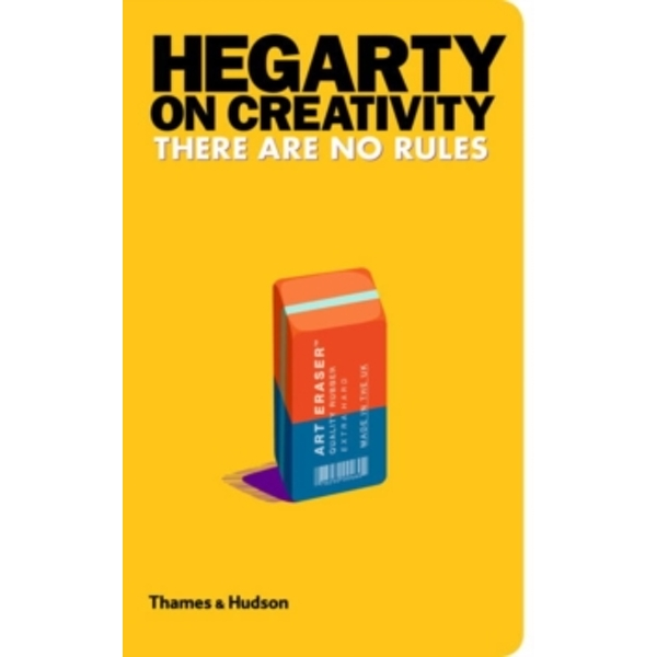Hegarty on Creativity: There are No Rules by John Hegarty (Hardback, 2014)