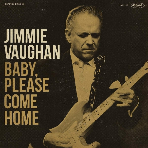 Jimmie Vaughan - Baby. Please Come Home Limited Gold Vinyl