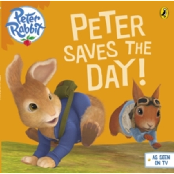 Peter Rabbit Animation: Peter Saves the Day! by Beatrix Potter (Paperback, 2014)