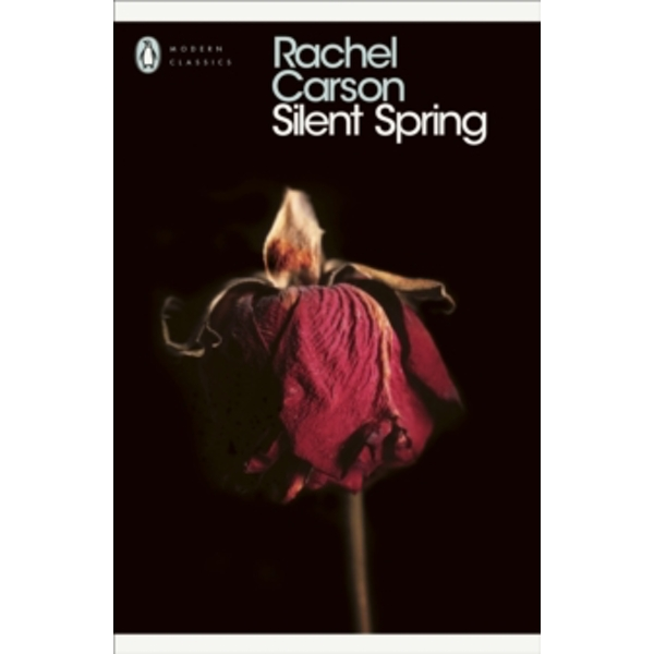 Silent Spring by Rachel Carson (Paperback, 2000)