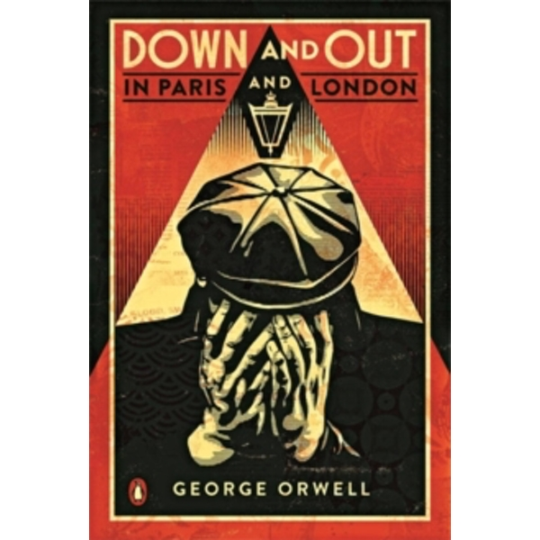 Down and Out in Paris and London by George Orwell (Paperback, 2009)