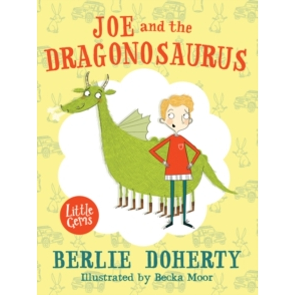 Joe and the Dragonosaurus by Berlie Doherty (Paperback, 2015)