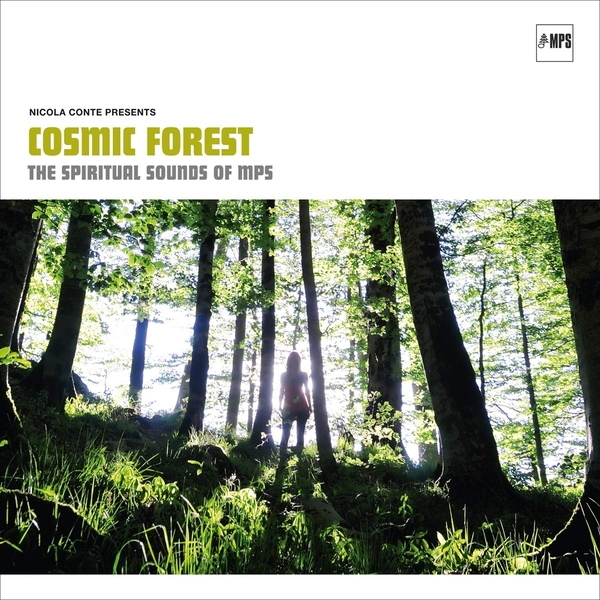 Various Artists - Nicola Conte Presents: Cosmic Forest - The Spiritual Sounds Of Mps Vinyl