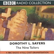 The Nine Tailors: BBC Radio 4 Full-cast Dramatisation by Dorothy L. Sayers (CD-Audio, 2001)