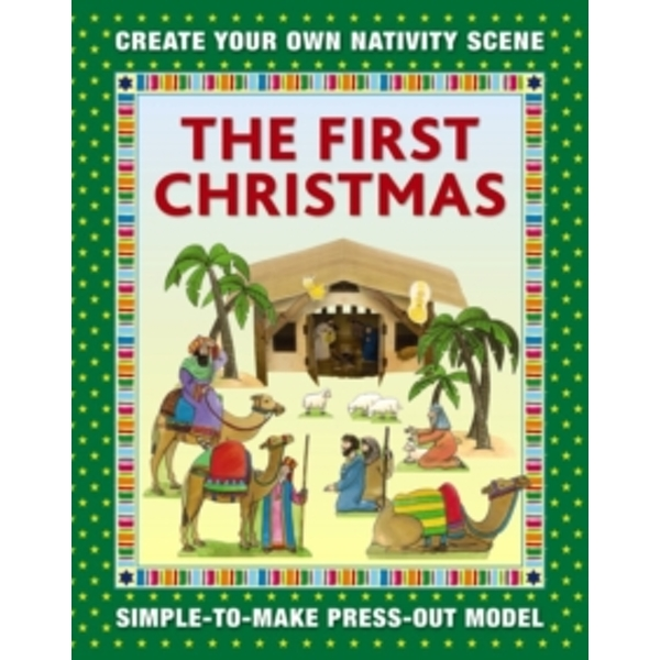The First Christmas: Create Your Own Nativity Scene: Simple-To-Make Press-Out Model by Anness Publishing (Paperback, 2016)