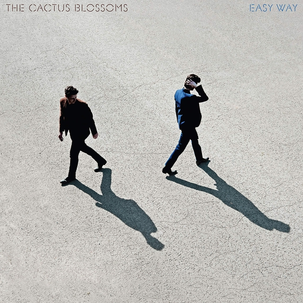 The Cactus Blossoms - Easy Way Vinyl