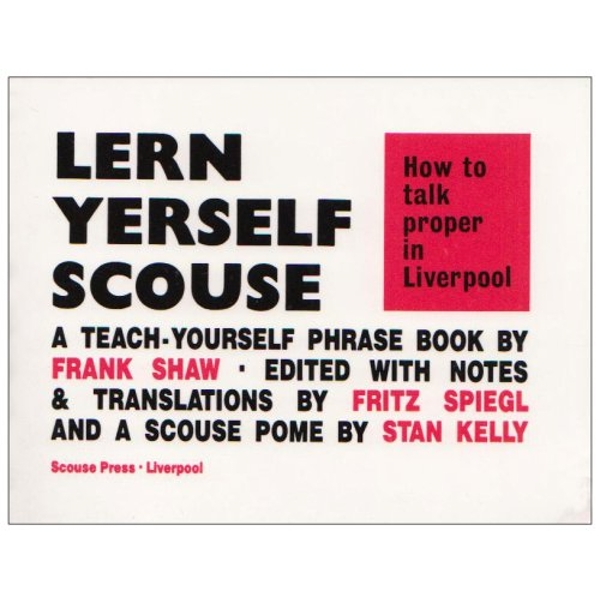 How to Talk Proper in Liverpool by Frank Shaw, etc. (Paperback, 1966)