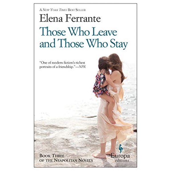 Those Who Leave and Those Who Stay by Elena Ferrante (2014, Paperback)