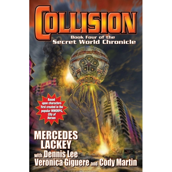 Collision Book Four of the Secret World Chronicle Hardcover