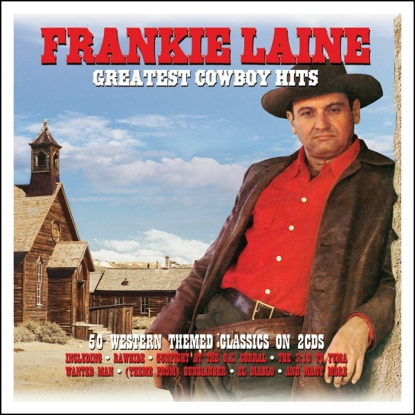 Frankie Laine - Greatest Cowboy Hits CD