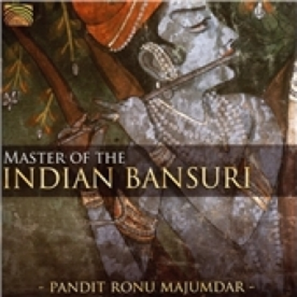 Ronu Majumdar Master Of The Indian Bansuri CD