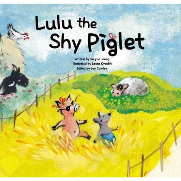 Lulu the Shy Piglet: Overcoming Shyness by The ChoiceMaker Pty Limited (Paperback, 2015)