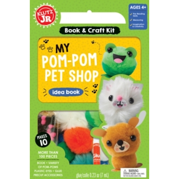 Klutz Junior: My Pom-Pom Pet Shop