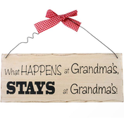 What Happens At Grandma's Hanging Sign