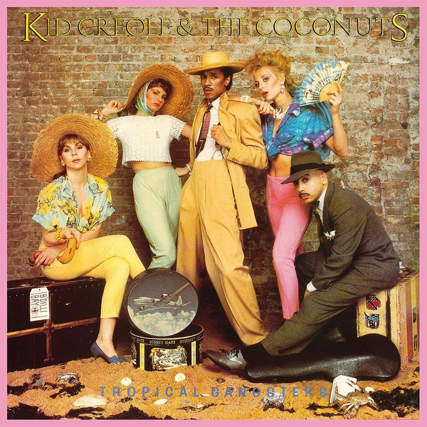 Kid Creole & The Coconuts - Tropical Gangsters Vinyl