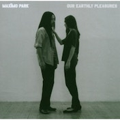 Maximo Park - Our Earthly Pleasures CD
