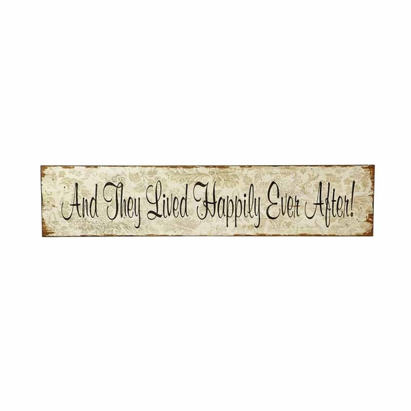 And They Lived Happily Ever After Sign by Heaven Sends