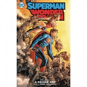 Superman/Wonder Woman Volume 5: Savage End