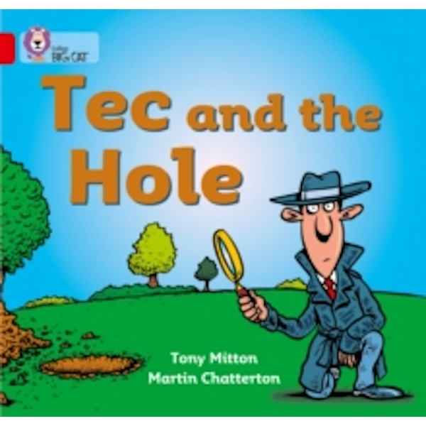 Tec and the Hole: Band 02A/Red A (Collins Big Cat) by Tony Mitton (Paperback, 2005)