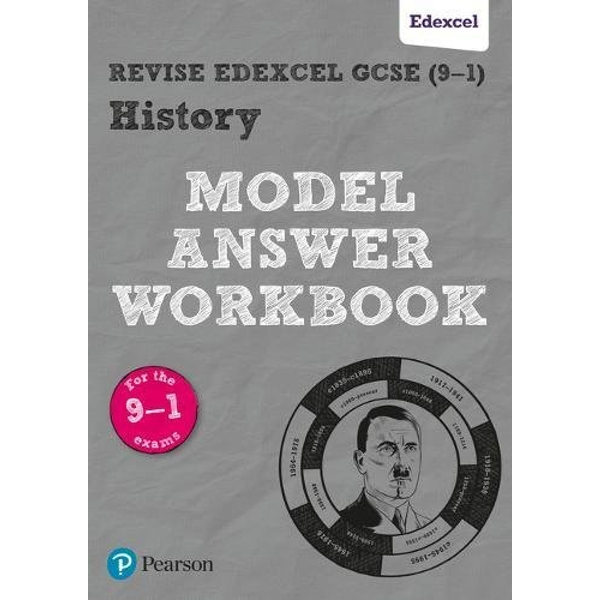 Revise Edexcel GCSE (9-1) History Model Answer Workbook  Paperback / softback 2018