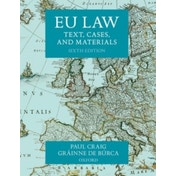 EU Law: Text, Cases, and Materials by Grainne De Burca, Professor Paul Craig (Paperback, 2015)