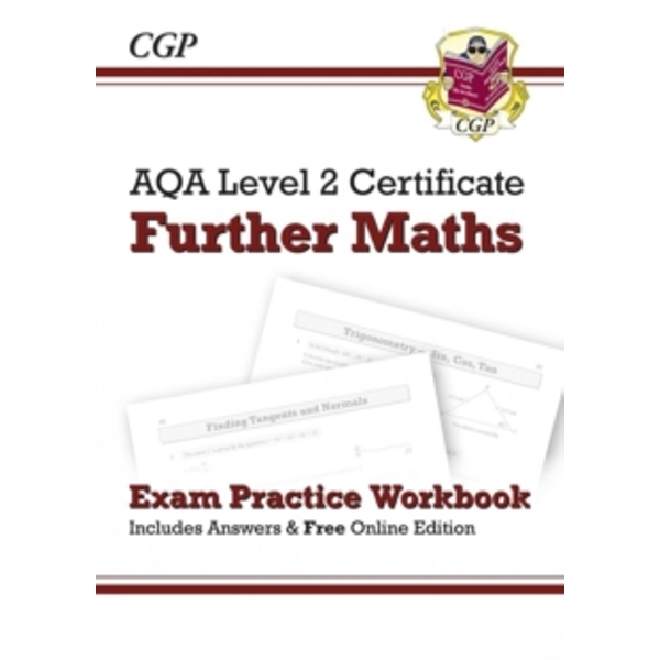 AQA Level 2 Certificate in Further Maths - Exam Practice Workbook (with Answers & Online Edition) (A*-G Course) by CGP Books (Paperback, 2014)