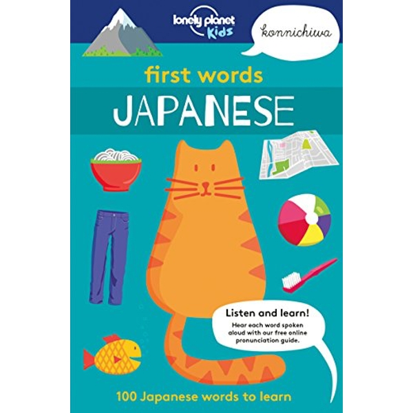 First Words - Japanese 100 Japanese words to learn Paperback / softback 2018