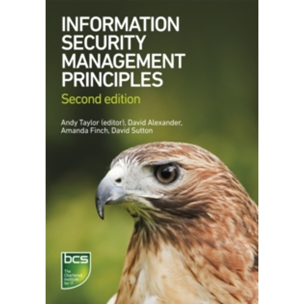 Information Security Management Principles (Paperback 2013) by David Sutton, Amanda Finch, David Alexander (Paperback, 2013)