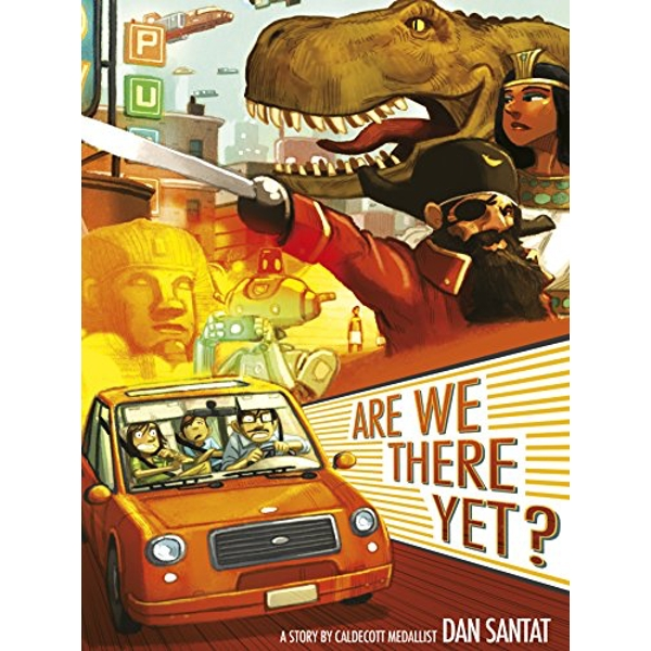 Are We There Yet? by Dan Santat (Paperback, 2017)