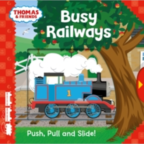 Thomas & Friends: Busy Railways (Push, Pull and Slide!)