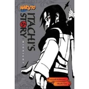 Naruto: Itachi's Story, Vol. 2 : Midnight : 2