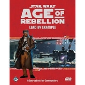 Star Wars Age of Rebellion RPG Lead by Example Sourcebook Board Game