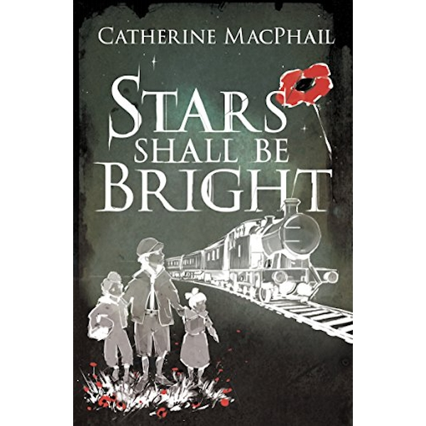 Stars Shall be Bright by Catherine MacPhail (Paperback, 2015)