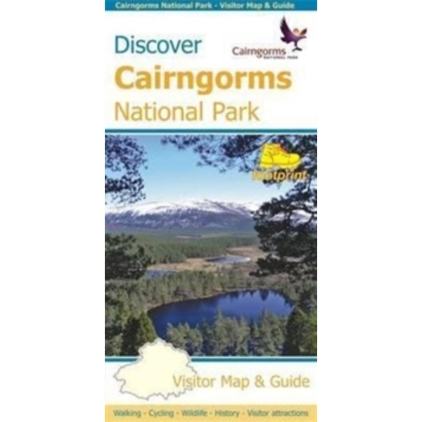 Discover Cairngorms National Park : Visitor Map and Guide