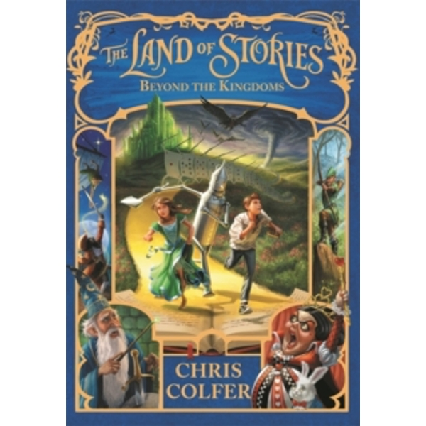 The Land of Stories: Beyond the Kingdoms : Book 4